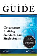 Government Auditing Standards and Single Audits: Audit Guide