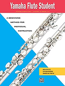 Yamaha Flute Student  A Beginning Method for Individual Instruction  Yamaha Individual Instruction