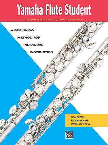 Yamaha Flute Student: A Beginning Method for Individual Instruction (Yamaha Individual Instruction)