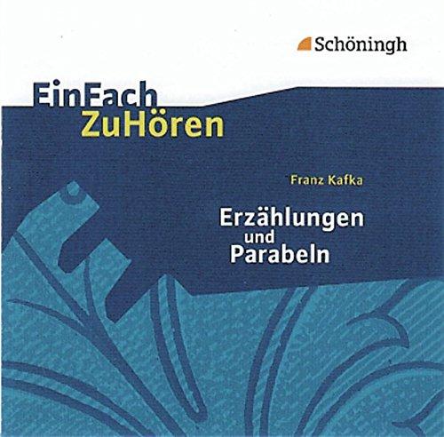 EinFach ZuHören: Franz Kafka: Erzählungen und Parabeln