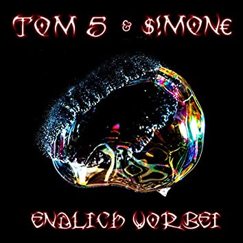 Tom 5 (Endlich vorbei)