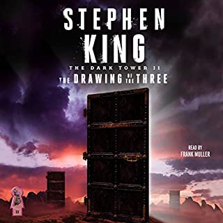 The Dark Tower II     The Drawing of the Three              By:                                                                                                                                 Stephen King                               Narrated by:                                                                                                                                 Frank Muller                      Length: 12 hrs and 47 mins     15,679 ratings     Overall 4.7