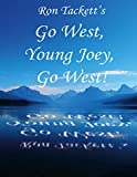 Go West, Young Joey, Go West!: A Dear Gramma Book