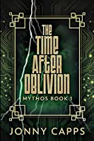 The Time After Oblivion: Large Print Edition