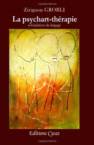 la psychart-therapie (refondation du langage)
