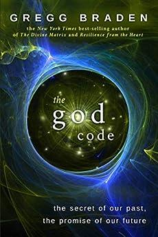 The God Code by [Gregg Braden]