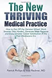 Best Hamster Wheels - The New Thriving Medical Practice: How to Get Review