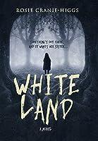 Whiteland (The Whiteland Novels)
