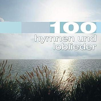 100 Hymnen und Loblieder