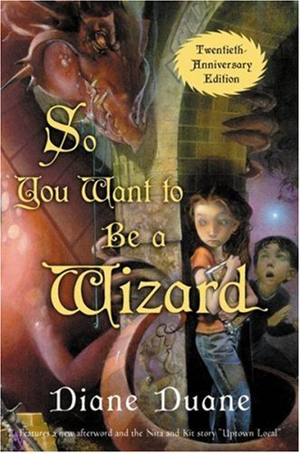 So You Want to Be a Wizard (Young Wizards Series Book 1)