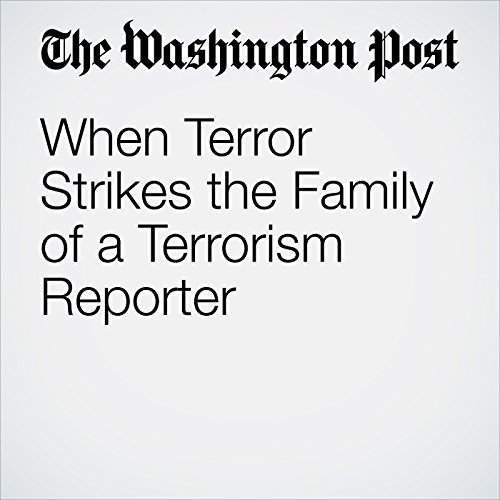 When Terror Strikes the Family of a Terrorism Reporter copertina