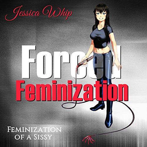 Forced Feminization cover art