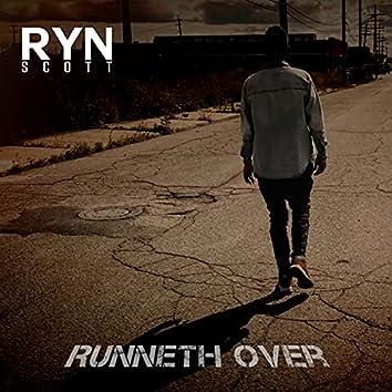 Runneth Over