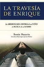 La Travesia de Enrique (Spanish Edition) Tra Edition by Nazario, Sonia (2006)
