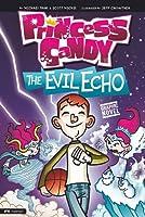 Princess Candy: The Evil Echo