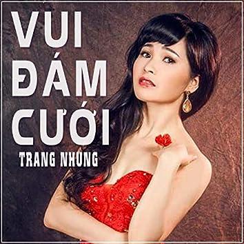 Vui Dam Cuoi