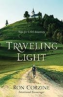 Traveling Light: Tips for Life's Journey