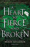 A Heart So Fierce and Broken (The Cursebreaker Series)