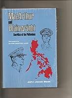 MacArthur and Wainwright;: Sacrifice of the Philippines