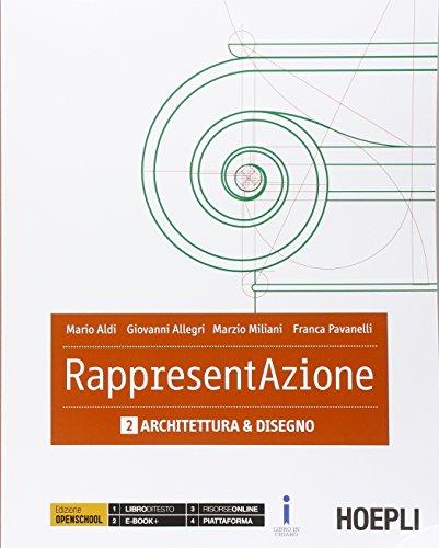 Rappresentazione. Per gli Ist. tecnici per geometri. Con e-book. Con espansione online. Arte e disegno (Vol. 2)