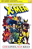 Uncanny X-men - God Loves, Man Kills.