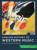 Concise History of Western Music (Fifth Edition, Anthology Update)
