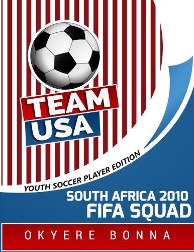 Team USA- South Africa 2010 FIFA Squad: Workbook