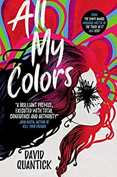 All My Colors by [David Quantick]