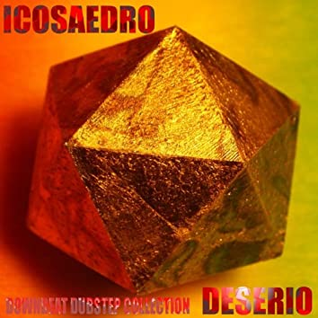 Icosaedro (Downbeat Dubstep Collection)