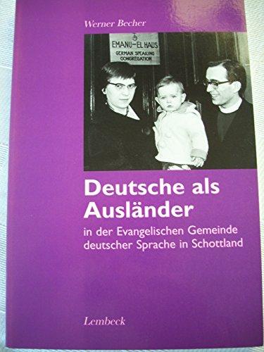 Deutsche als Ausländer in der evangelischen Gemeinde deutscher Sprache in Schottland