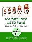 Las Matriuskas del Yo Social: 27 (Dinámicas de Grupo Recortables)