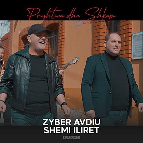 Zyber Avdiu, ShemI & Iliret