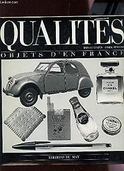Qualites: Objets d'en France 2906450146 Book Cover