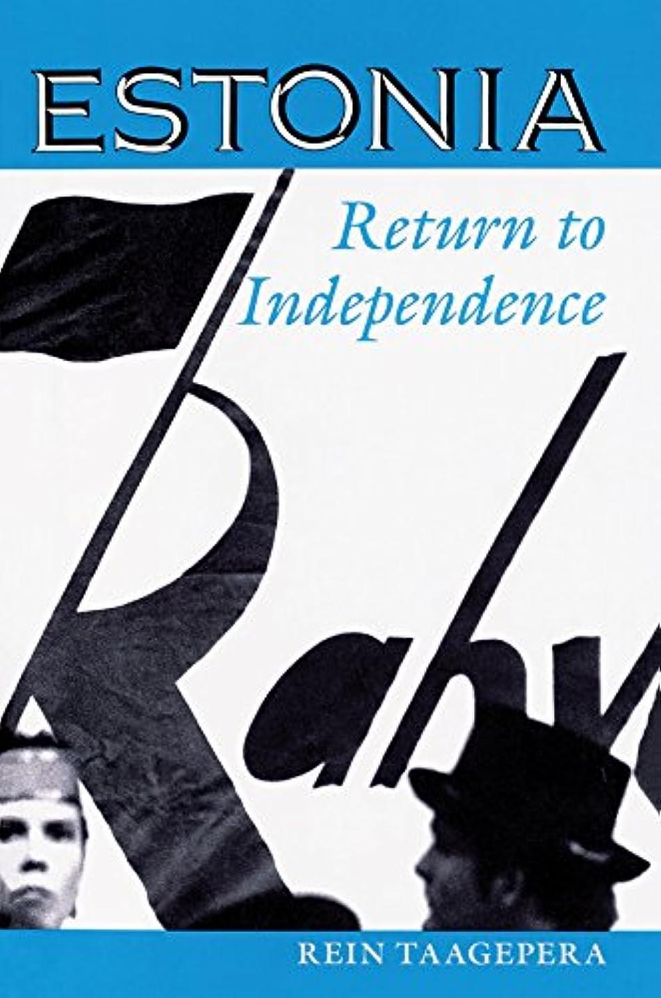 許さない一月マウントバンクEstonia: Return To Independence (English Edition)
