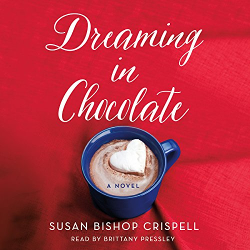 Dreaming in Chocolate audiobook cover art