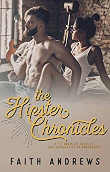 The Hipster Chronicles by [Faith Andrews]