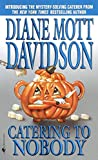 Catering to Nobody (Goldy, Book 1), Cover may vary (Mass Market Paperback)