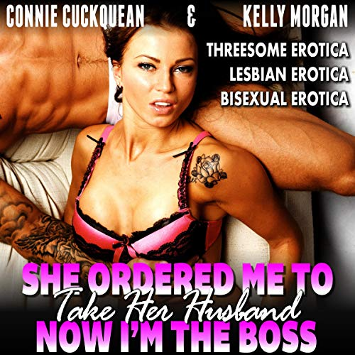 She Ordered Me to Take Her Husband - Now I'm the Boss cover art