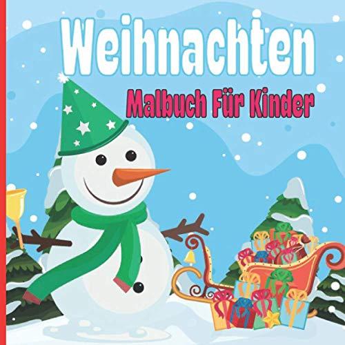 Weihnachten Malbuch Für Kinder: Seiten mit süßen, niedlichen Ausmalbildern zu Weihnachten. Malbuch für Kinder ab 2 - 3 Jahren. Schutzengel, ... Weihnachtsgeschenk für Jungen und Mädchen