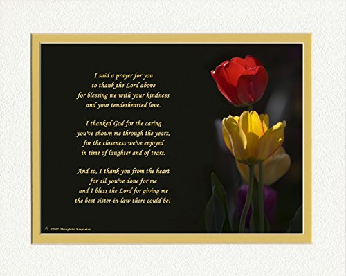 Sister-in-Law Gift with 'Thank You Prayer for Best Sister in law' Poem. Red & Yellow Tulips Photo, 8x10 Double Matted. Special Birthday Gifts, Thank You Gift or Christmas Gift for Sister-in-Law.