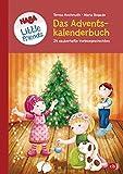 HABA Little Friends - Das große Adventskalenderbuch: 24 zauberhafte Vorlesegeschichten - Mit...