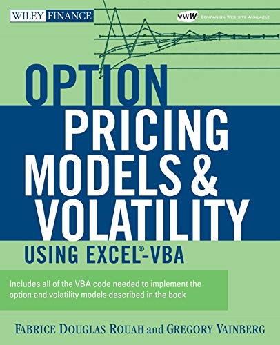 Option Pricing Models and Volatility Using Excel -VBA (Wiley Finance Editions)