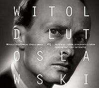 ヴィトルト・ルトスワフスキ:作品全集 第5集(Witodl Lutoslawski: Opera Omnia, Vol. 5)