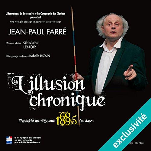 L'illusion chronique audiobook cover art