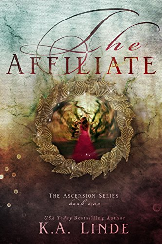 The Affiliate (Ascension Book 1) by [K.A Linde]