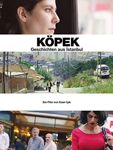 Köpek - Geschichten aus Istanbul (OmU)