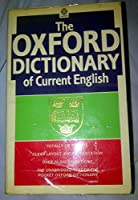 The Oxford Dictionary of Current English (Oxford Paperbacks)