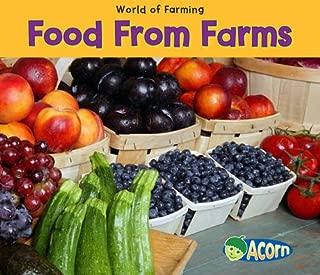 Food from Farms (Acorn: World of Farming)
