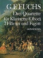 FUCHS G.F. - Cuartetos (3) para Clarinete, 2 Trompas y Fagot (Partitura y Partes)