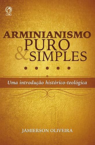 Arminianismo puro e simples.